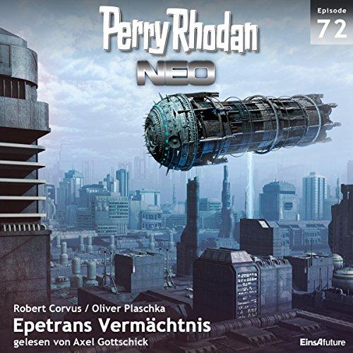 Epetrans Vermächtnis: Perry Rhodan NEO 72