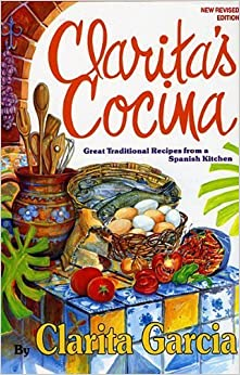 Book Clarita's Cocina: Great Traditional Recipes from a Spanish Kitchen by Clarita Garcia (1995-08-01)