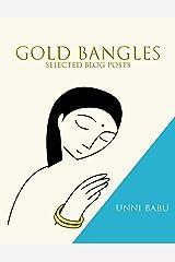 Gold Bangles: (Selected blog posts) Kindle Edition