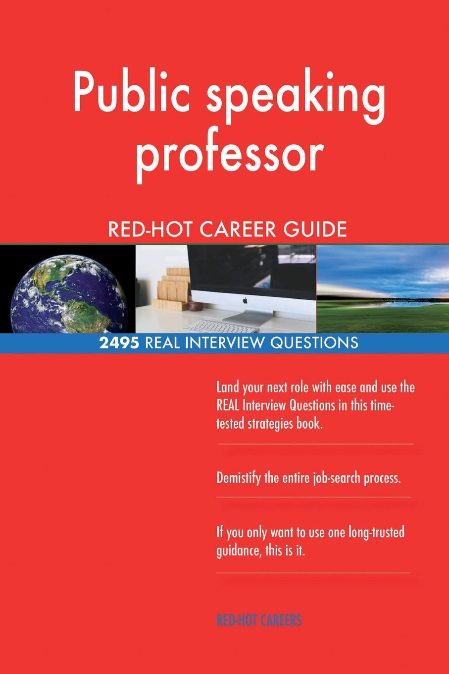Download Public speaking professor RED-HOT Career Guide; 2495 REAL Interview Questions PDF ePub book