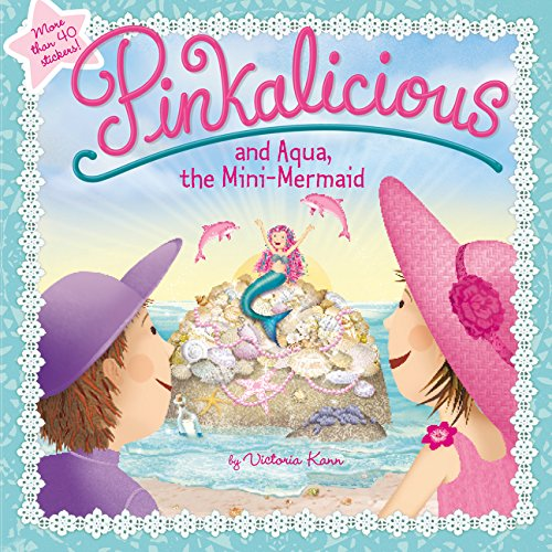 Pinkalicious and Aqua, the Mini-Mermaid -
