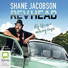 Rev Head Audiobook by Shane Jacobson Narrated by Shane Jacobson