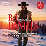 Reunion at Cardwell Ranch & The Masked Man | B. J. Daniels