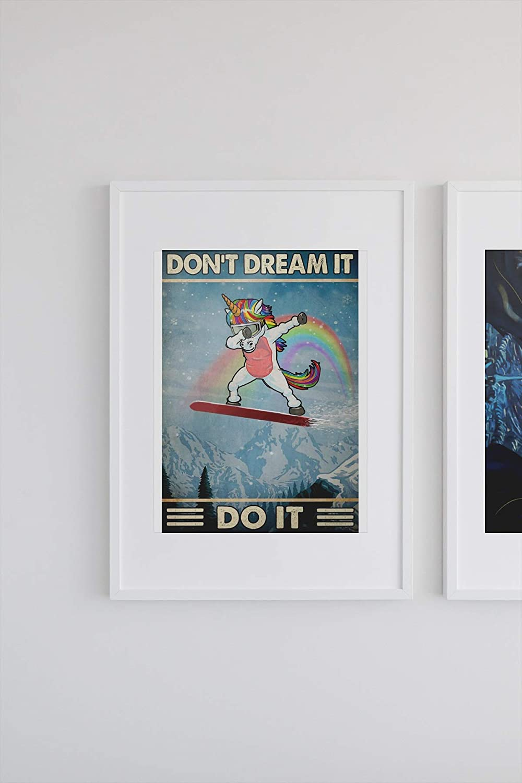 Unicorn don't dream it do it poster