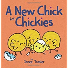 By Janee Trasler A New Chick for Chickies (Brdbk) [Board book]