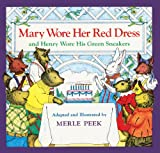 Mary Wore Her Red Dress, and Henry Wore His Green Sneakers, Merle Peek and M. Peek, 0833539841