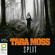 Split | Tara Moss
