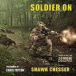 Soldier On: Surviving the Zombie Apocalypse Volume 2 | Shawn Chesser
