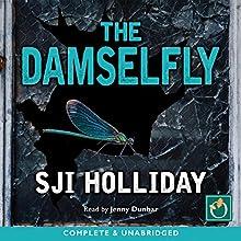 The Damselfly Audiobook by SJI Holliday Narrated by Jenny Dunbar