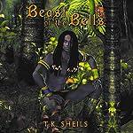 Beast of the Bells | T. K. Sheils