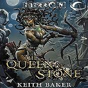 The Queen of Stone: Eberron: Thorn of Breland, Book 1   Keith Baker
