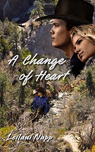 A Change of Heart (A Need to Change) (Volume 2)