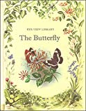 The Butterfly [Eye-View Library]