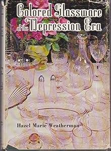 Hardcover Colored Glassware of the Depression Era Book