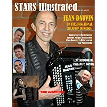 STARS ILLUSTRATED MAGAZINE, EDITION FRANCAISE, New York. Juin 2018. (French Edition)