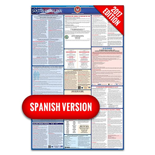 2017 South Carolina (Spanish) Labor Law Poster – State & Federal Compliant – Laminated