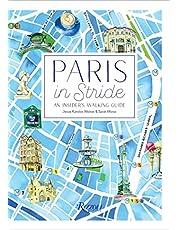 Paris in Stride: An Insider's Walking Guide