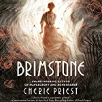 Brimstone | Cherie Priest