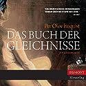 Das Buch der Gleichnisse Hörbuch von Per Olov Enquist Gesprochen von: Matthias Lühn