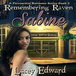 Remembering Raven: Sabine