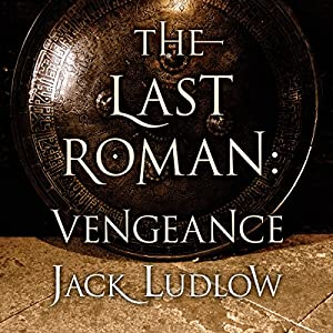 The Last Roman: Vengeance Audiobook
