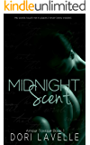 Midnight Scent: A dark romance thriller (Amour Toxique Book 1)