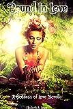 Bound in Love: A Goddess of Love Novella (Goddess of Love Series Book 1)