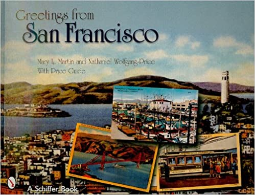 Greetings from san francisco schiffer books mary martin greetings from san francisco schiffer books mary martin 9780764326516 amazon books m4hsunfo