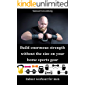 Build enormous strength without the size on your home sports gear: Indoor workout for men