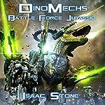 DinoMechs: Battle Force Jurassic   Isaac Stone