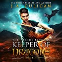 The Keeper of Dragons: The Prince Returns (Volume 1) Audiobook by J. A. Culican Narrated by Zachary Hetrick