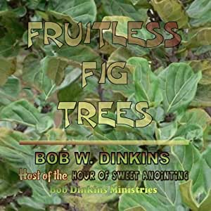 Fruitless Fig Trees