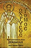 img - for The Chrysostom Bible - Jeremiah: A Commentary book / textbook / text book