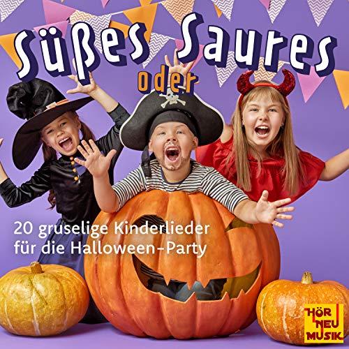 Süßes oder Saures (20 gruselige Kinderlieder für die Halloween-Party) -
