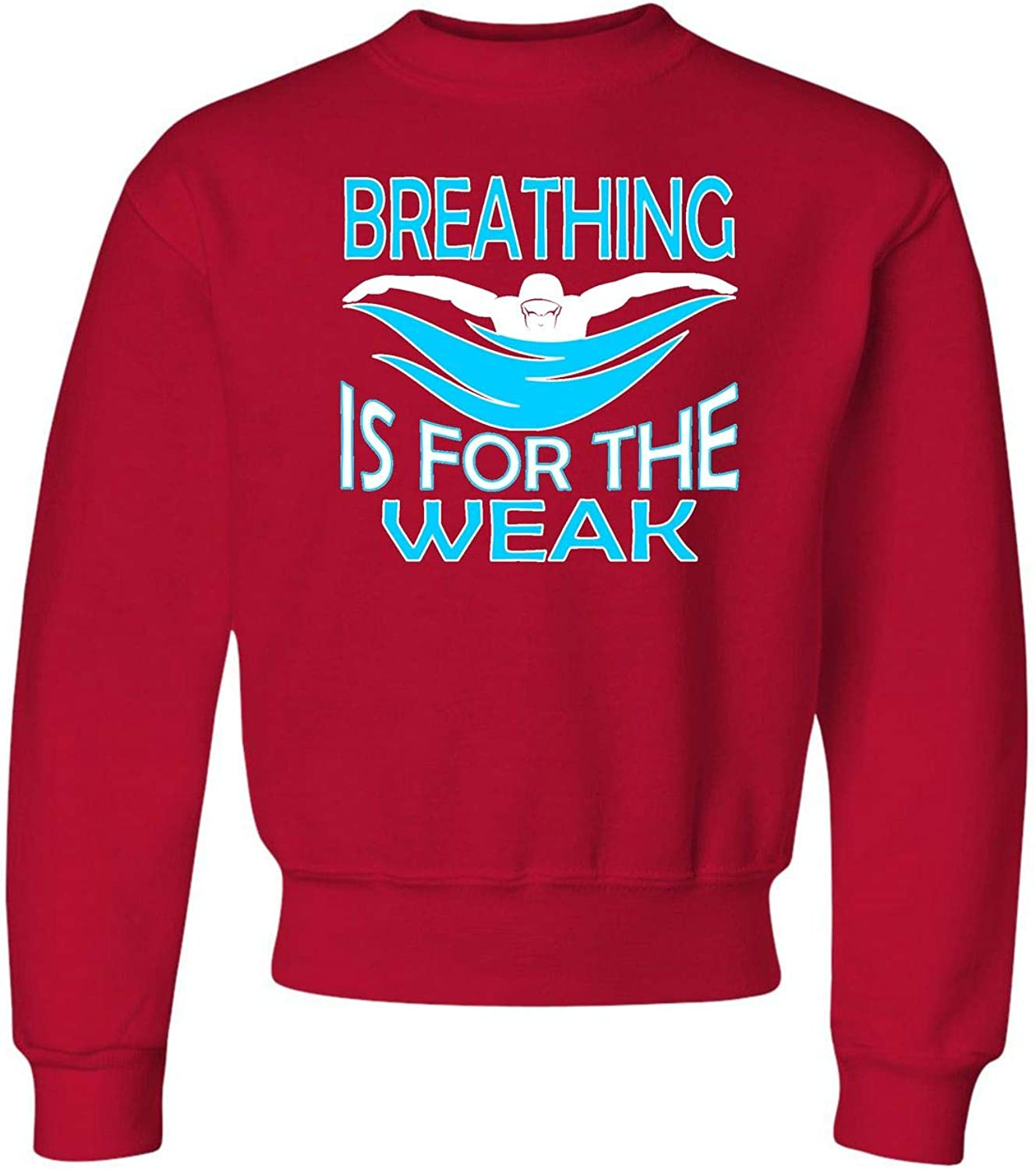 Go All Out Youth Breathing is for The Weak Funny Swimmer Crewneck Sweatshirt