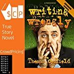 Writing Wrongly: The Saga of an Incomplete Wanker | Thomas Corfield