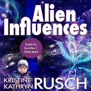 Alien Influences Audiobook