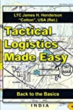 war made easy - Tactical Logistics Made Easy: Back to the Basics