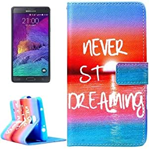 NEVER STOP DREAMING Pattern Horizontal Flip Magnetic Buckle Leather Case with Holder & Card Slots & Wallet for Samsung Galaxy Note 4