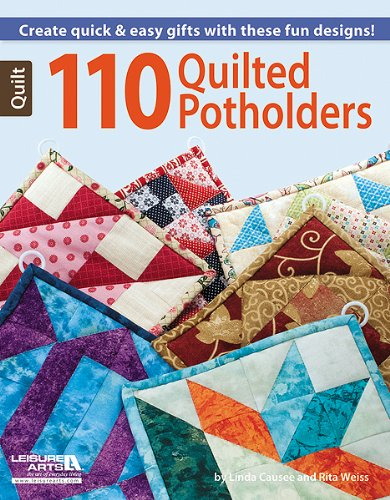 Leisure Arts 110 Quilted Potholders Book Rita Weiss Linda Causee LA-6203 Quilts & Quilting