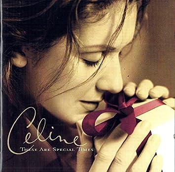 Celine Dion Andrea Bocelli R Kelly Johannes Brahms T H E S E Are S P E C I A L T I M E S Xmas Album Amazon Com Music