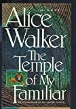 The Temple of My Familiar, Walker, Alice, 0151885338