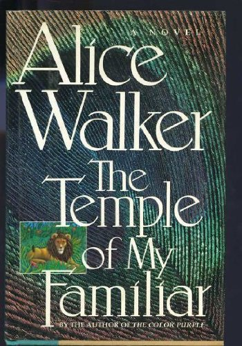 The Temple of My Familiar, Walker, Alice.