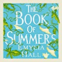 The Book of Summers Audiobook by Emylia Hall Narrated by Jane Collingwood