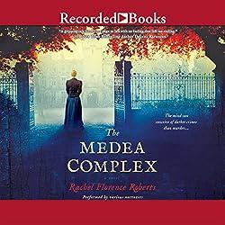 The Medea Complex
