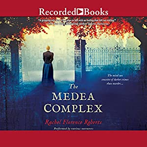The Medea Complex Audiobook