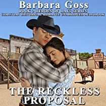 THE RECKLESS PROPOSAL: HEROES OF HAYS, BOOK 2