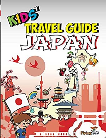 Traveling Through Tokyo A Kids Travel Guide