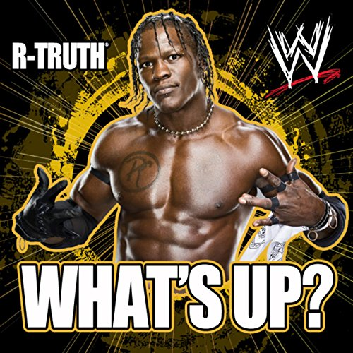 What's Up? (R-Truth)