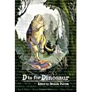 D is for Dinosaur (Alphabet Anthologies) (Volume 4)